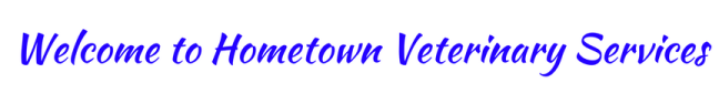Welcome to Hometown Veterinary Services